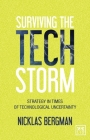 Surviving the Tech Storm: Strategy in Times of Technological Uncertainty Cover Image