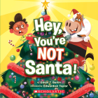 Hey, You're Not Santa! Cover Image