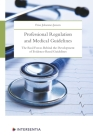 Professional Regulation and Medical Guidelines: The real forces behind the development of evidence-based guidelines Cover Image
