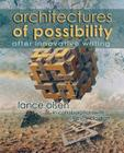 Architectures of Possibility: After Innovative Writing Cover Image