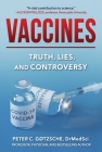 Vaccines: Truth, Lies, and Controversy Cover Image