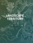 Landscape as Territory: A Cartographic Design Project Cover Image