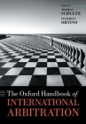 The Oxford Handbook of International Arbitration Cover Image
