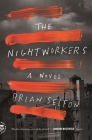 The Nightworkers: A Novel Cover Image