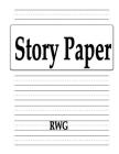 Story Paper: 50 Pages 8.5 X 11 Cover Image