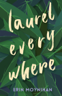 Laurel Everywhere Cover Image