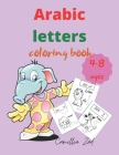 Arabic letters: coloring book 4-8 ages Cover Image