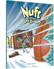 Nuft and the Last Dragons, Volume 2: By Balloon to the North Pole Cover Image