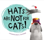 Hats Are Not for Cats! Cover Image