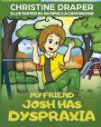 My Friend Josh has Dyspraxia Cover Image
