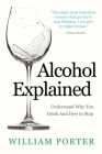 Alcohol Explained Cover Image