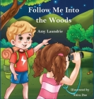Follow Me Into the Woods Cover Image