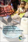 Drinking Water Treatment for Developing Countries: Physical, Chemical and Biological Pollutants Cover Image