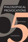Philosophical Provocations: 55 Short Essays Cover Image