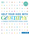 Help Your Kids with Geography, Grades 5-10: A Unique Step-By-Step Visual Guide Cover Image