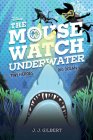 The Mouse Watch Underwater Cover Image