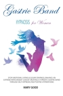 Gastric Band Hypnosis for Women Cover Image