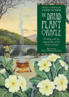 Druid Plant Oracle: Working with the Magical Flora of the Druid Tradition Cover Image