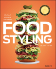 Food Styling: The Art of Preparing Food for the Camera Cover Image