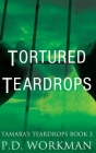 Tortured Teardrops Cover Image
