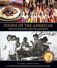 Foods of the Americas: Native Recipes and Traditions [A Cookbook] Cover Image