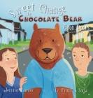 Sweet Change the Chocolate Bear: Good Deeds Cover Image