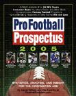 Pro Football Prospectus 2005: Statistics, Analysis, and Insight for the Information Age Cover Image