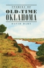 Stories of Old Time Oklahoma Cover Image
