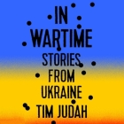 In Wartime Lib/E: Stories from Ukraine Cover Image