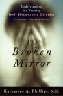 The Broken Mirror: Understanding and Treating Body Dysmorphic Disorder Cover Image