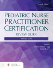 Pediatric Nurse Practitioner Certification Review Guide: Primary Care Cover Image
