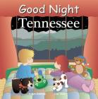 Good Night Tennessee (Good Night Our World) Cover Image