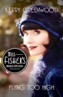 Flying Too High (Miss Fisher's Murder Mysteries #2) Cover Image