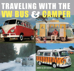 Traveling with the VW Bus & Camper Cover Image