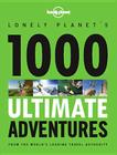 1000 Ultimate Adventures (Lonely Planet) Cover Image