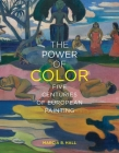 The Power of Color: Five Centuries of European Painting Cover Image