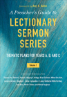 A Preacher's Guide to Lectionary Sermon Series Cover Image