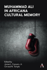 Muhammad Ali in Africana Cultural Memory Cover Image
