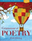 Grammar of Poetry: Student (Imitation in Writing) Cover Image