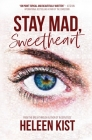 Stay Mad, Sweetheart Cover Image