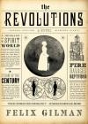 The Revolutions: A Novel Cover Image