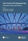 Life-Cycle Civil Engineering: Innovation, Theory and Practice: Proceedings of the 7th International Symposium on Life-Cycle Civil Engineering (Ialcce (Life-Cycle of Civil Engineering Systems) Cover Image