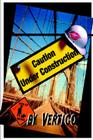 Caution: Under Construction Cover Image