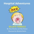 Ollie's Tonsils: Hospital Adventures Cover Image
