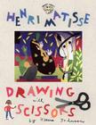 Henri Matisse: Drawing with Scissors (Smart About Art) Cover Image