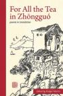 For All the Tea in Zhōngguó Cover Image
