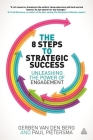 The 8 Steps to Strategic Success: Unleashing the Power of Engagement Cover Image