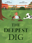 The Deepest Dig Cover Image
