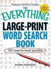 The Everything Large-Print Word Search Book: 150 easy-to-read puzzles (Everything®) Cover Image