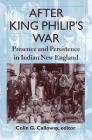 After King Philip's War: Presence and Persistence in Indian New England Cover Image